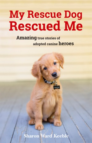 5 Copies of 'My Rescue Dog Rescued Me' to Giveaway!