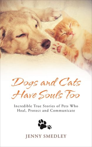 5 Copies of 'Dogs and Cats Have Souls Too' to Giveaway!